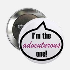 "Im_the_adventurous 2.25"" Button"