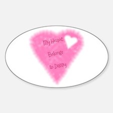 My Heart Belongs To Daddy Oval Decal