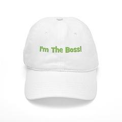 I'm The Boss! Green Baseball Cap