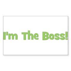 I'm The Boss! Green Rectangle Decal