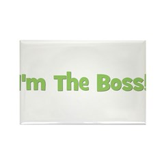 I'm The Boss! Green Rectangle Magnet