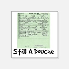 "obama birth certificate Square Sticker 3"" x 3"""