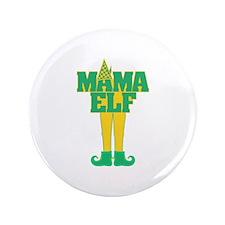 "Mama Elf 3.5"" Button"
