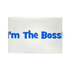 I'm The Boss! Blue Rectangle Magnet