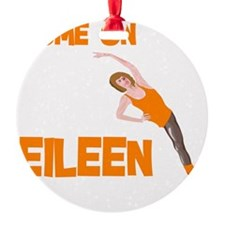 come on eileen Ornament