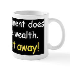 Anti obama does not create wealthd Small Mug