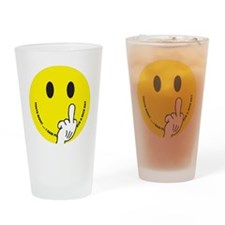 smiley that right i said fu ave a n Drinking Glass