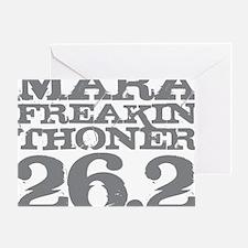 Marafreakinthoner Gray Greeting Card