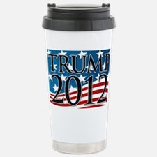 Trump 2012 Sign Stainless Steel Travel Mug