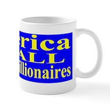 America For All Not Just Billionaires Mug