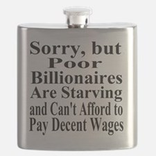 Billionaires are Starving Cant Afford Wages  Flask