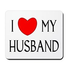 I LOVE MY HUSBAND Mousepad
