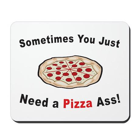 Pizza Ass! Mousepad