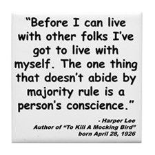 Lee Conscience Quote Tile Coaster