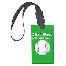 Baseball Eat Sleep Breathe Iphon Luggage Tag