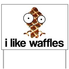 ilikewaffles Yard Sign