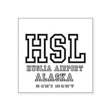 "AIRPORT CODES - HSL - HUSLI Square Sticker 3"" x 3"""