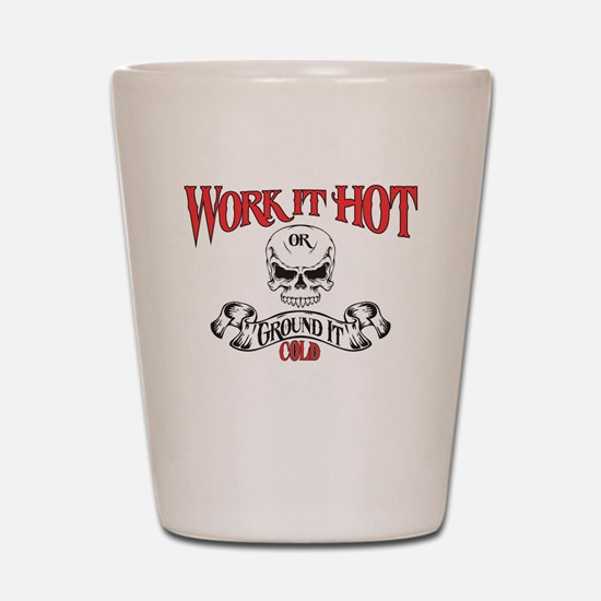 work it hot Lineman logo 3 Shot Glass