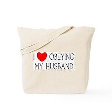 I LOVE OBEYING MY HUSBAND Tote Bag