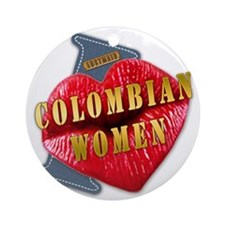 COLOMBIANWOMEN---I-LOVE Round Ornament