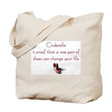 Cinderella is Proof Tote Bag