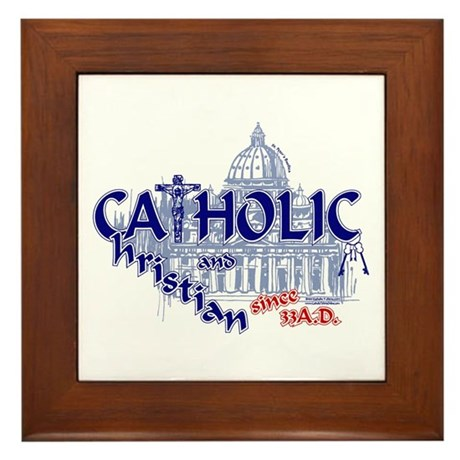 Catholic and Christian Framed Tile