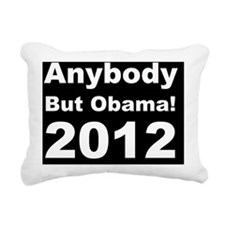 Anti Obama Anybody but o Rectangular Canvas Pillow
