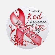 I Wear Red Because I Love My Wife Round Ornament