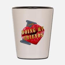 DOINGMYFRIENDS---I-LOVE Shot Glass