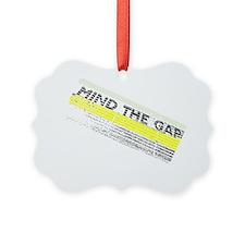 mind the gap colour Ornament