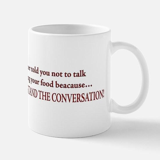 talk while chewing bumper sticker Mug