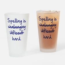 Spelling Is Hard Blue Drinking Glass