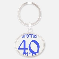 40-brother is Oval Keychain