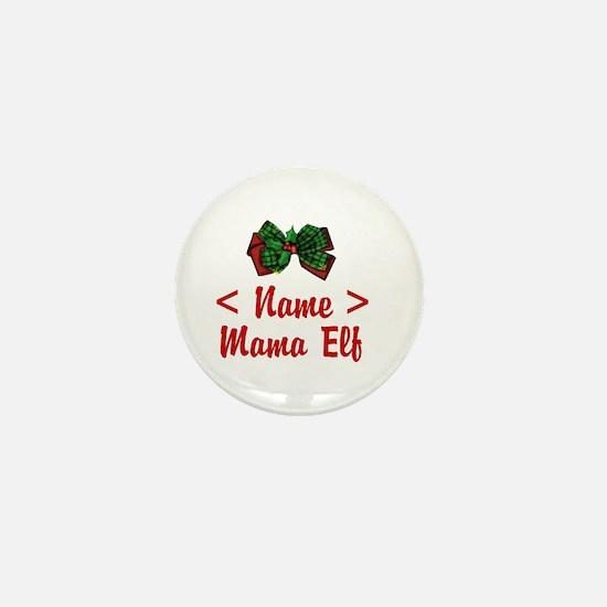 Personalized Mama Elf Mini Button