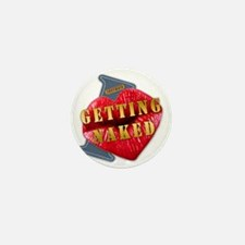 GETTINGNAKED---I-LOVE Mini Button