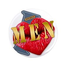 "MEN---I-LOVE 3.5"" Button"