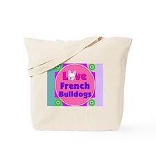 Love French BulldogsTote Bag