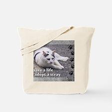 Adopt a Stray Tote Bag