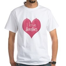 I love boobies Shirt