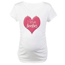 I love boobies Shirt