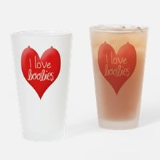 I love boobies Drinking Glass