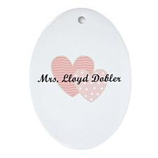 Mrs. Lloyd Dobler Oval Ornament