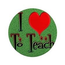 "Love To Teach background 3.5"" Button"