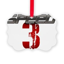 Speed 3 copy Ornament