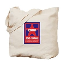 Gene Chapman for president (s Tote Bag