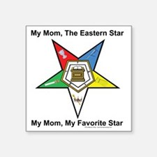 "My Mom OES copy Square Sticker 3"" x 3"""