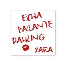 "yarapalante Square Sticker 3"" x 3"""