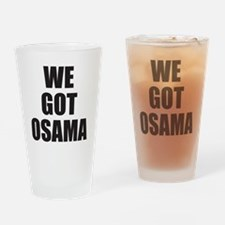 We_Got_Osama Drinking Glass