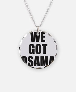 We_Got_Osama Necklace