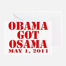 obama got osama 1 Greeting Card